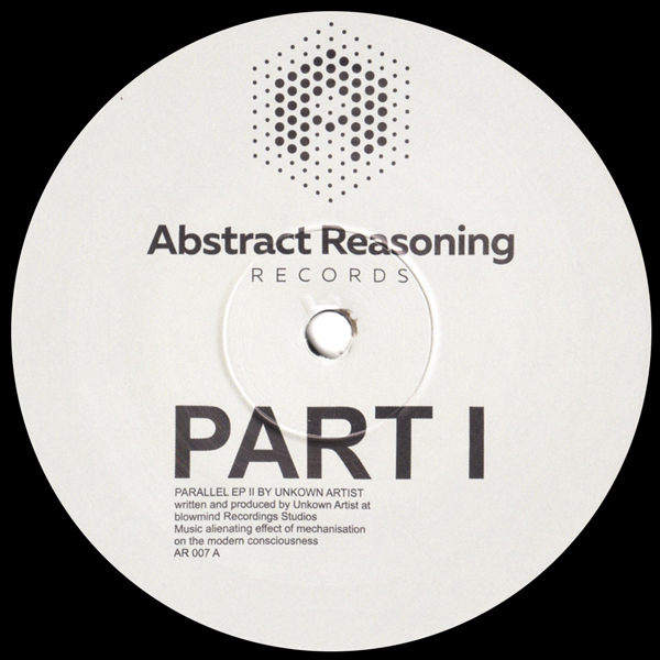 unknown-artist-parallel-ep-part-1-abstract-reasoning-records-cover