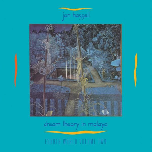 jon-hassell-fourth-world-volume-two-dream-theory-in-malaya-lp-glitterbeat-cover