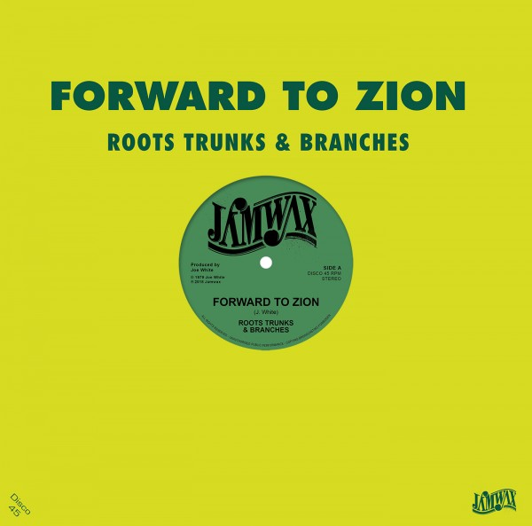 roots-trunks-branches-forward-to-zion-join-them-jamwax-cover