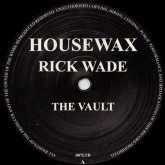 rick-wade-the-vault-housewax-cover