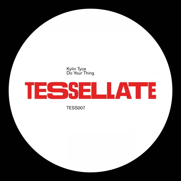 kylin-tyce-do-your-thing-ep-tessellate-cover
