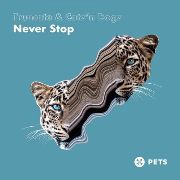truncate-catz-n-dogz-never-stop-ep-pets-recordings-cover