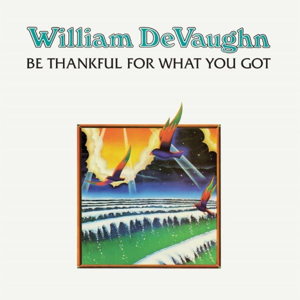 william-devaughn-be-thankful-for-what-you-got-lp-demon-records-cover