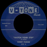 bobby-parker-watch-your-step-steal-your-heart-away-7-v-tone-cover