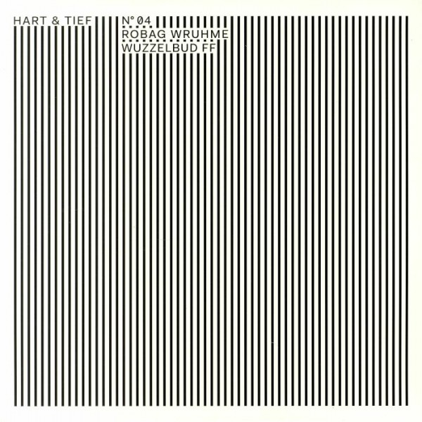 robag-wruhme-wuzzelbud-ff-ep-hart-tief-cover