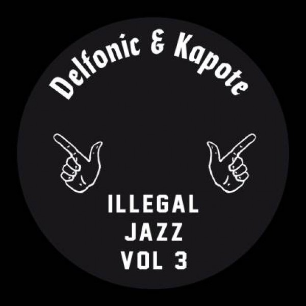 delfonic-kapote-illegal-jazz-vol3-illegal-jazz-recordings-cover