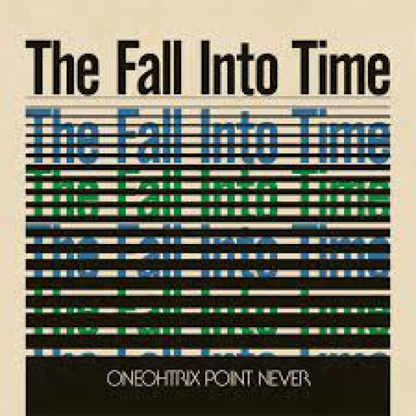 oneohtrix-point-never-the-fall-into-time-lp-rsd-2021-software-cover