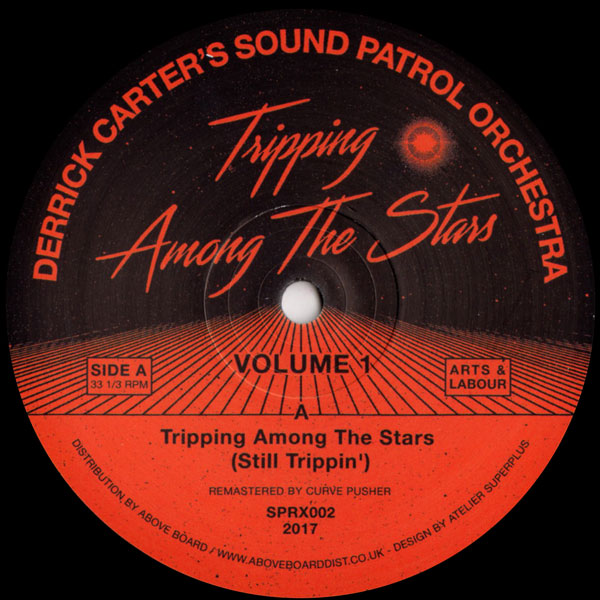 derrick-carters-sound-patrol-orchestra-tripping-among-the-stars-volume-1-arts-labour-cover