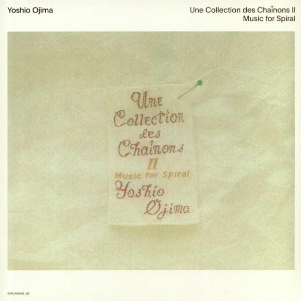 yoshio-ojima-une-collection-des-chainons-ii-music-for-spiral-lp-wrwtfww-records-cover