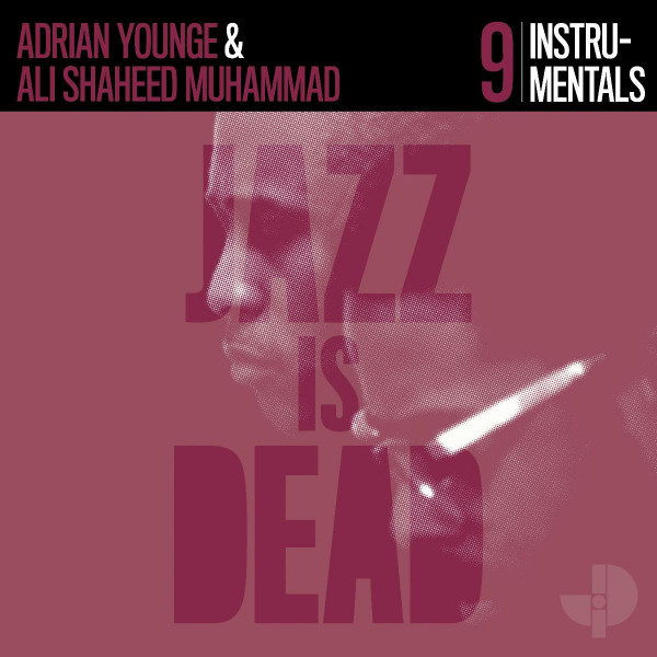 adrian-younge-ali-shaheed-muhammad-jazz-is-dead-9-instrumentals-jazz-is-dead-cover