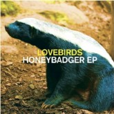 lovebirds-honeybadger-ep-teardrop-cover