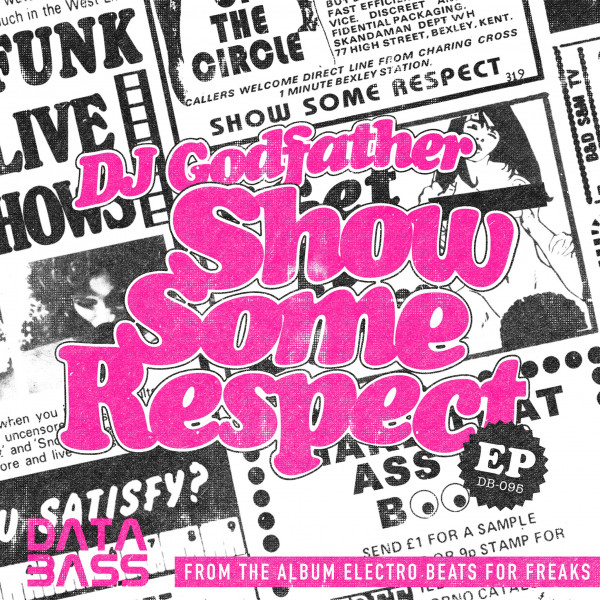 dj-godfather-show-some-respect-ep-pre-order-databass-records-cover