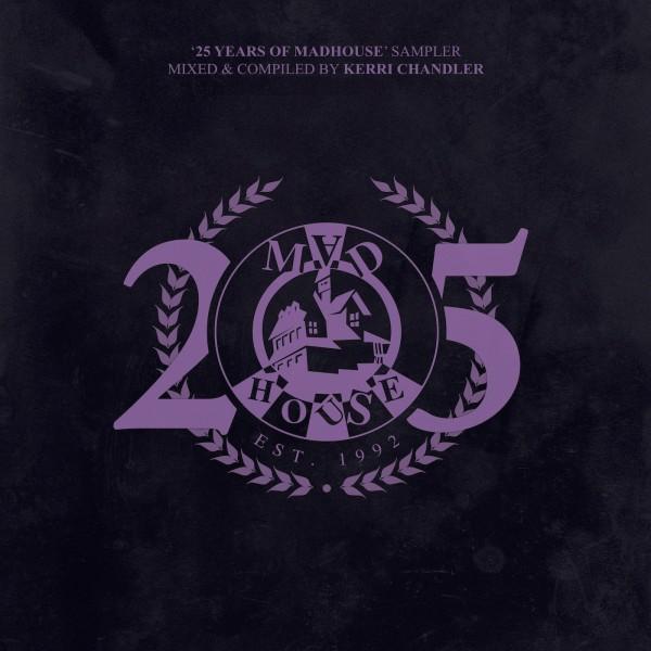 kerri-chandler-adesse-versions-dj-deep-matrix-demuja-25-years-of-madhouse-madhouse-records-cover