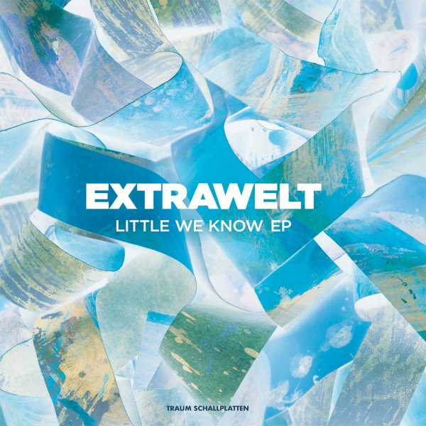 extrawelt-little-we-know-ep-traum-cover