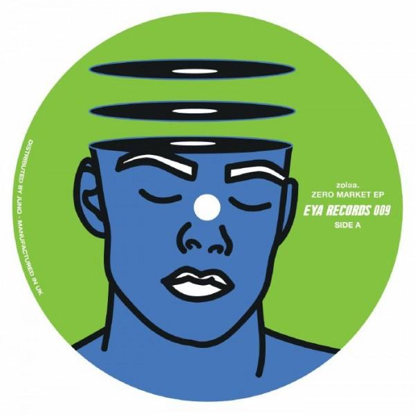 zolaa-zero-market-ep-eya-records-cover