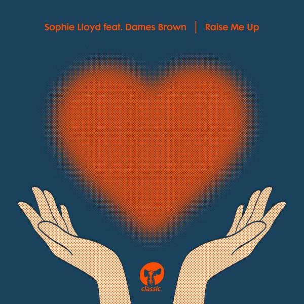 sophie-lloyd-feat-dames-brown-raise-me-up-alan-dixon-remix-classic-cover
