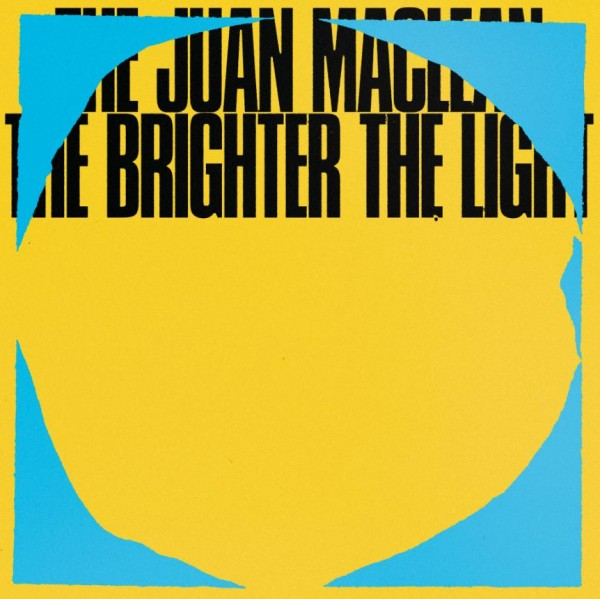 the-juan-maclean-the-brighter-the-light-lp-dfa-records-cover