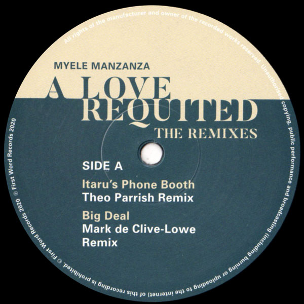 myele-manzanza-a-love-requited-the-remixes-theo-parrish-mark-de-clive-lowe-first-word-records-cover