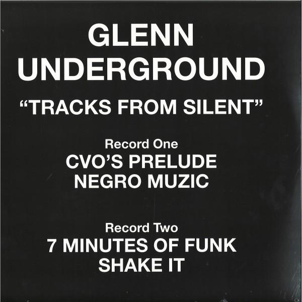 glenn-underground-tracks-from-silent-ep-groovin-recordings-cover