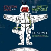 stanton-davis-and-the-ghetto-mysticism-band-isis-voyage-unreleased-music-and-alternative-mixes-from-the-brighter-days-sessions-lp-cultures-of-soul-cover