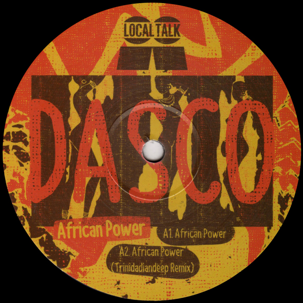 dasco-african-power-trinidadian-deep-remix-local-talk-cover