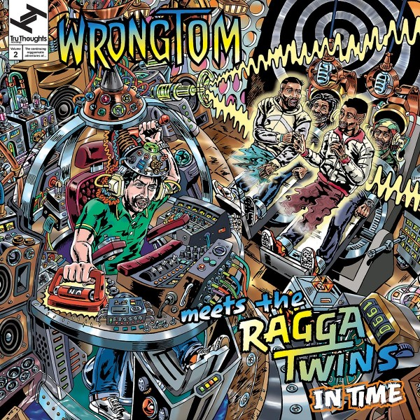 wrongtom-meets-the-ragga-twins-in-time-lp-tru-thoughts-cover