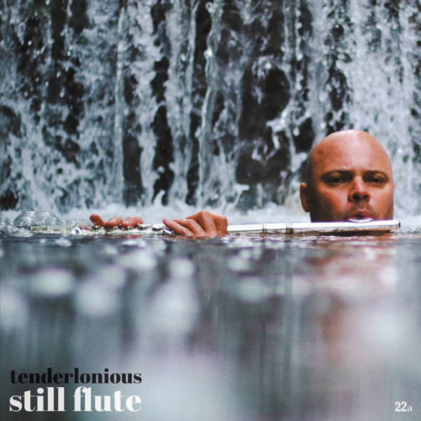tenderlonious-still-flute-lp-pre-order-22a-cover