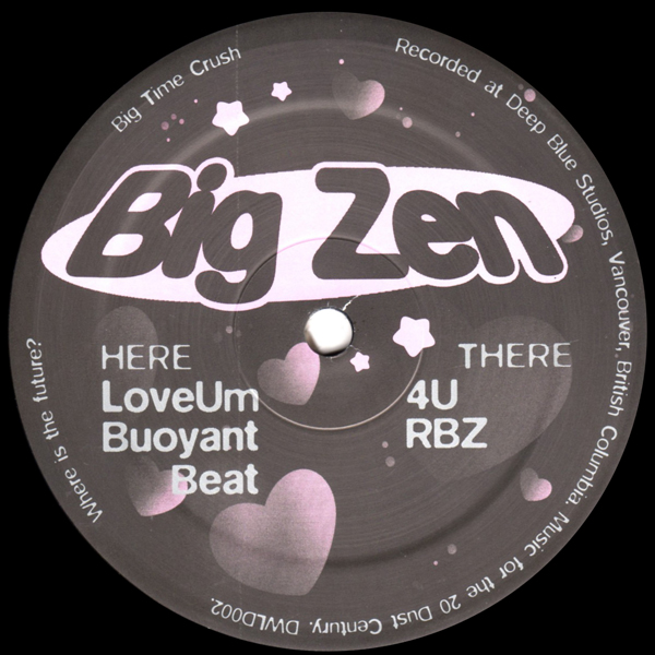 big-zen-big-time-crush-ep-dust-world-cover