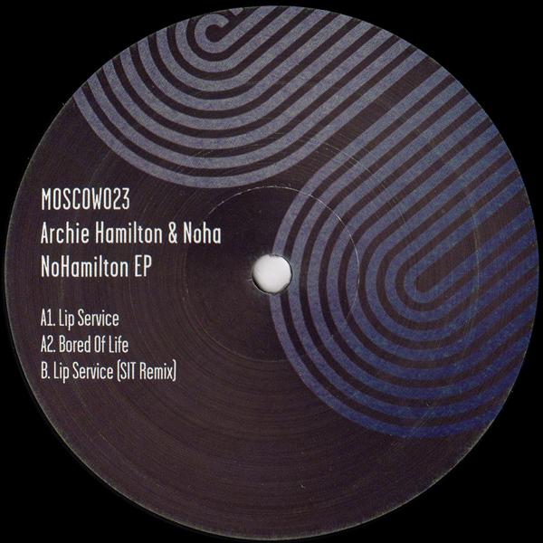 archie-hamilton-noha-nohamilton-sit-remix-moscow-records-cover