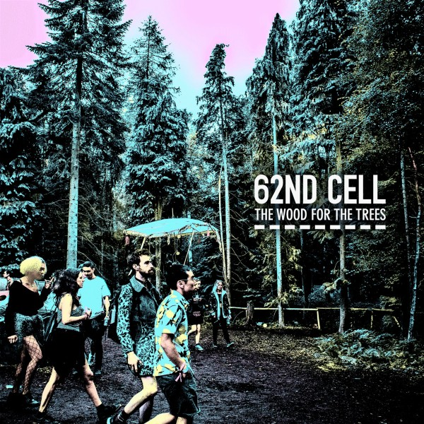 62nd-cell-the-wood-for-the-trees-lp-yozmaz-cover