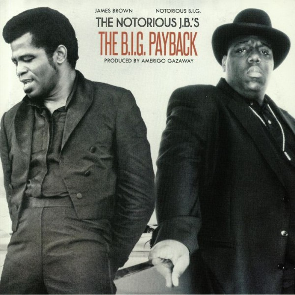notorious-jbs-james-brown-v-notorious-big-the-big-payback-lp-limited-silver-vinyl-soul-mates-cover