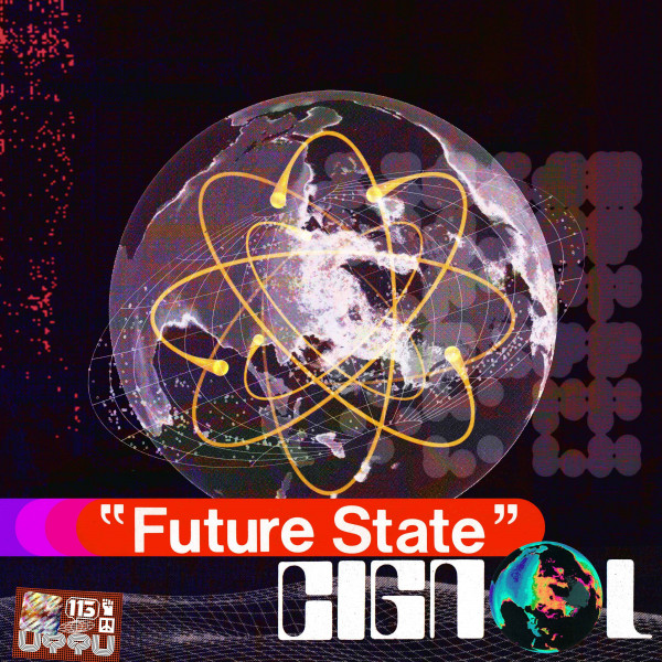 cignol-future-state-ep-unknown-to-the-unknown-cover