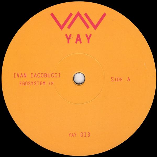 ivan-iacobucci-egosystem-ep-yay-cover
