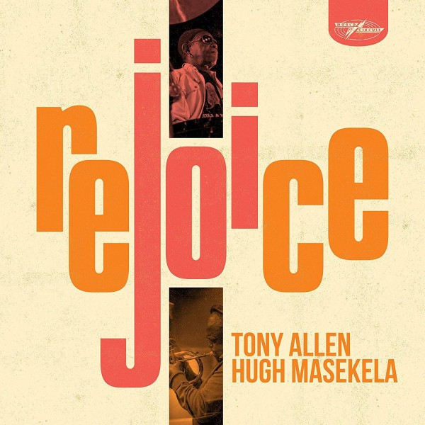 tony-allen-hugh-masekela-rejoice-lp-world-circuit-cover