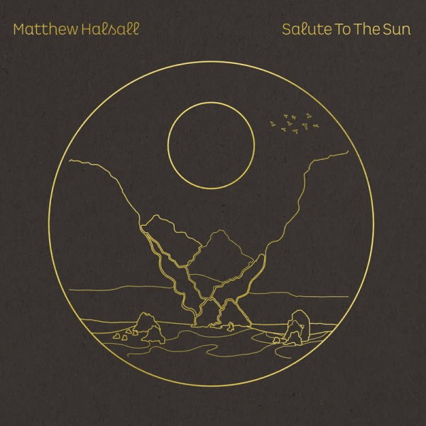 matthew-halsall-salute-to-the-sun-lp-limited-edition-clear-vinyl-gondwana-records-cover