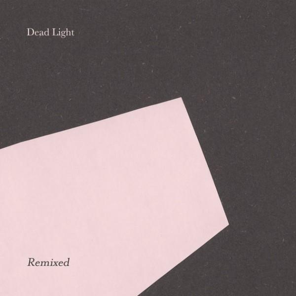 dead-light-dead-light-remixed-andrea-belfi-the-sight-below-luke-abbott-remixes-village-green-cover