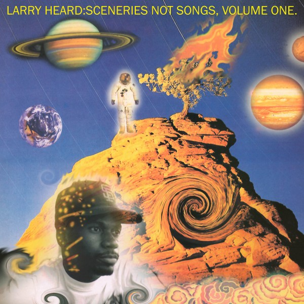 larry-heard-sceneries-not-songs-volume-1-lp-alleviated-records-cover