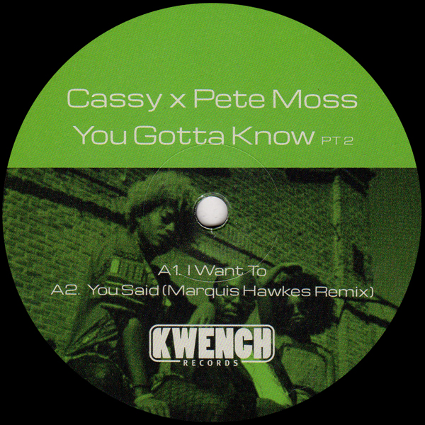 cassy-x-pete-moss-you-gotta-know-marquis-hawkes-remix-kwench-records-cover