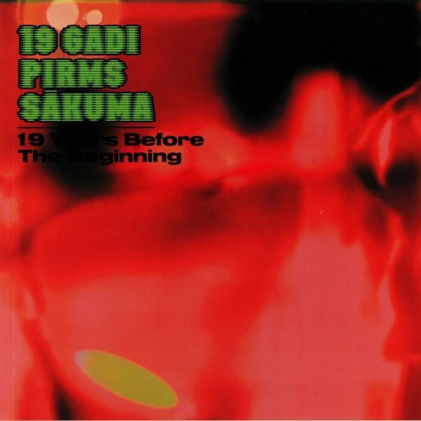 19-gadi-pirms-sakuma-19-years-before-the-beginning-lp-stroom-cover