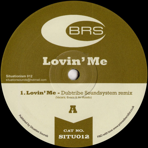 brs-lovin-me-dubtribe-sound-system-remix-situationism-cover