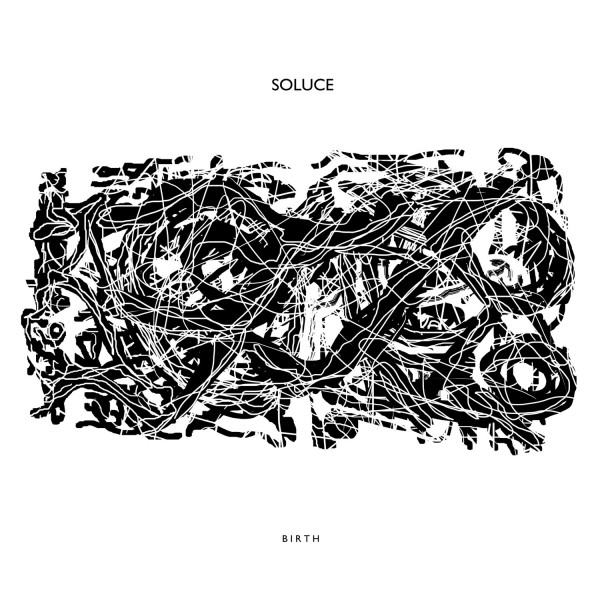 soluce-aka-fluxion-birth-lp-black-vinyl-version-vibrant-forms-cover