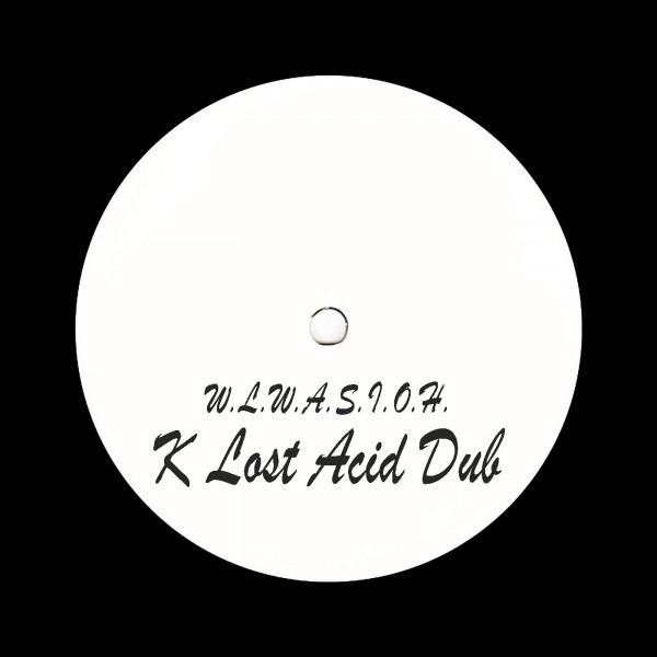 unknown-artist-wlwasioh-k-lost-acid-dub-pre-order-klad-cover