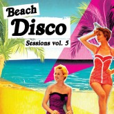 various-artists-beach-disco-sessions-volume-5-cd-nang-cover