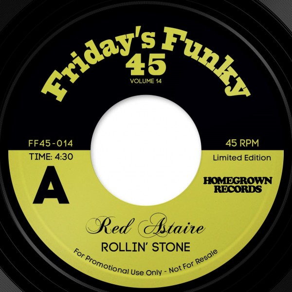 red-astaire-rollin-stone-love-to-angie-pre-order-fridays-funky-45-cover