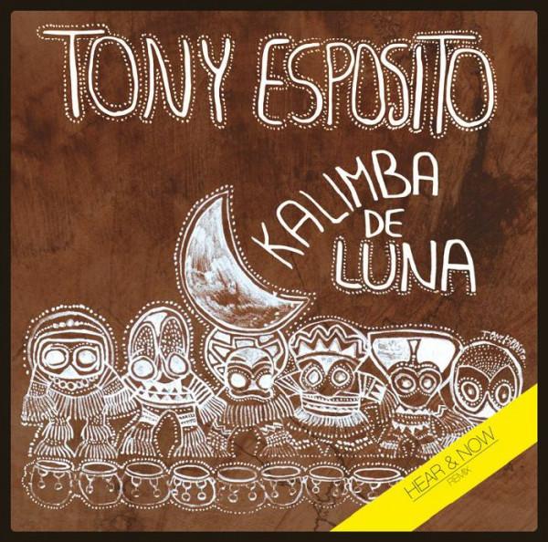 tony-esposito-kalimba-de-luna-hear-now-remix-archeo-recordings-cover