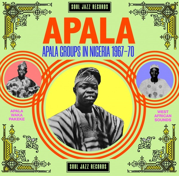 various-artists-apala-apala-groups-in-nigeria-1967-70-lp-soul-jazz-cover