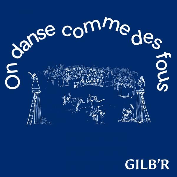 gilbr-on-danse-comme-des-fous-lp-versatile-records-cover