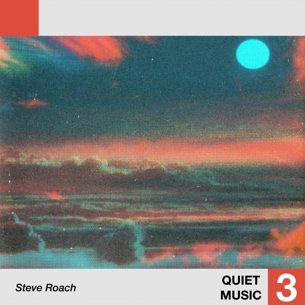 steve-roach-quiet-music-3-lp-telephone-explosion-cover