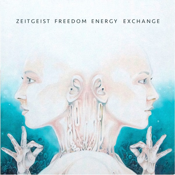 zeitgeist-freedom-energy-exchange-zeitgeist-freedom-energy-exchange-lp-wax-museum-records-cover