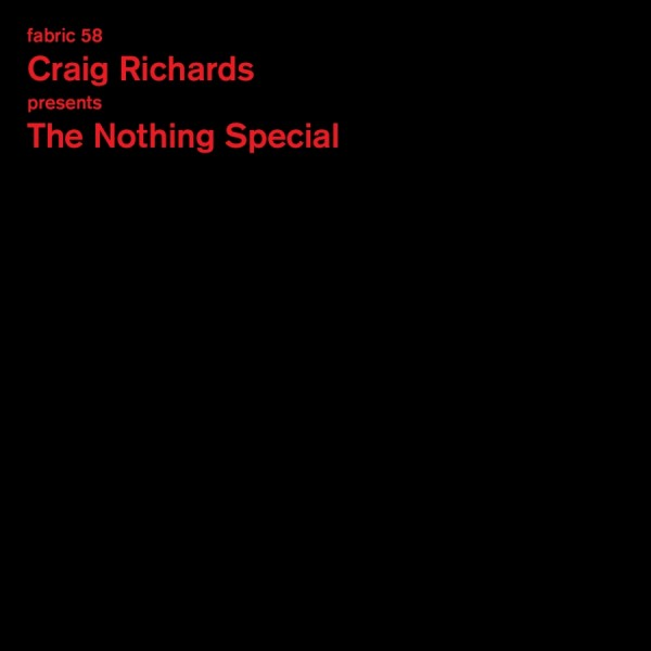 craig-richards-fabric-58-the-nothing-special-cd-fabric-cover